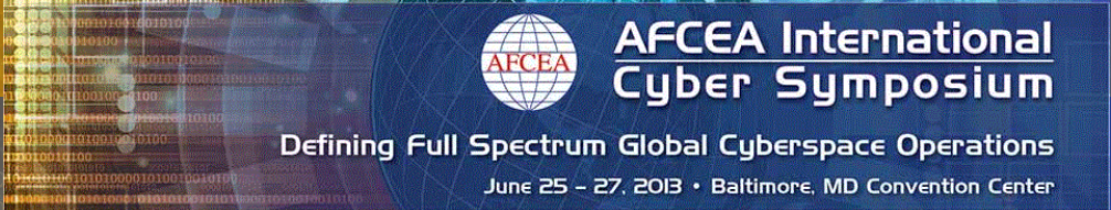 AFCEA International Cyber Symposium 2013